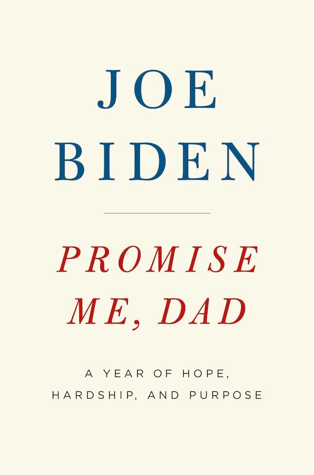 The cover for Joe Biden's new, year-long memoir, 'Promise Me, Dad'