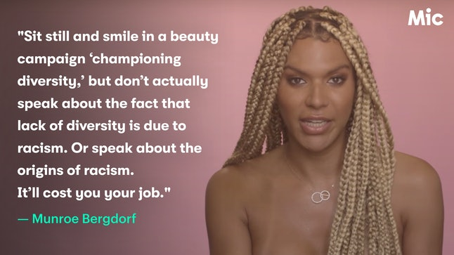 Munroe Bergdorf responds to being ousted from a campaign intended to champion diversity