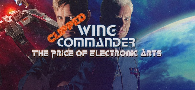 EA clipped the 'Wing Commander' series' wings as soon as it took control of Origin Systems.