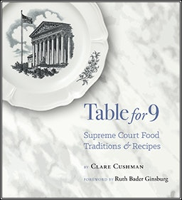 """""""Table for 9"""" is a new cookbook about SCOTUS food traditions."""