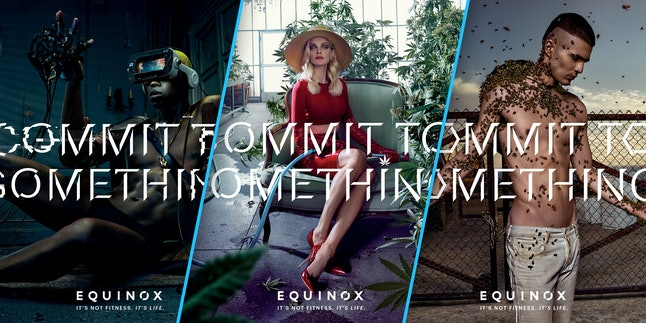 "Equinox's 2017 ""Commit to Something"" campaign"