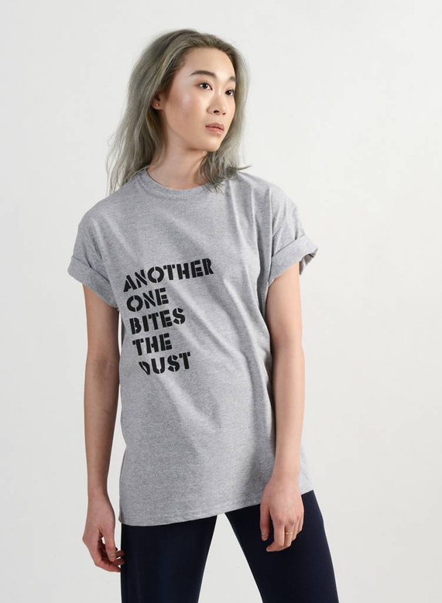"The ""Another one bites the dust"" T-shirt"